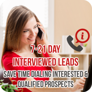 7 – 21 Day Live Interviewed Leads